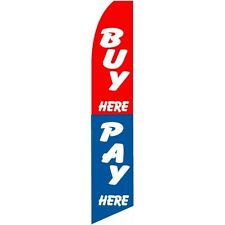 Buy Here Pay Here Advertising Sign Swooper Feather Banner Flag Only Sign