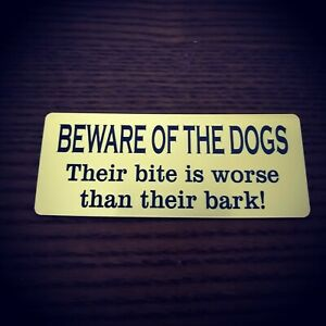 BEWARE OF THE DOGS SIGN GATE DOOR SIGN WARNING DO NOT ENTER BRASS/BLACK COLOUR