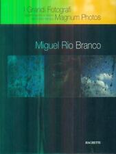 MIGUEL RIO BRANCO  AA.VV. HACHETTE 2007 I GRANDI FOTOGRAFI MAGNUM PHOTOS