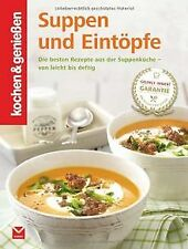 Kochen & Genießen Suppen und Eintöpfe von Kochen & ... | Buch | Zustand sehr gut