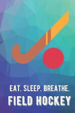 New listing Eat Sleep Breathe Field Hockey: For The Love of The Game. Rainbow Colors and a