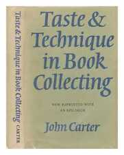 Taste & technique in book collecting; with an epilogue
