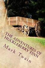 Huckleberry Finn: The Adventures of Huckleberry Finn : Part 2 by Mark Twain...