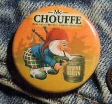 Pin Button Badge Ø38mm  Mc chouffe Brune ( 9 )