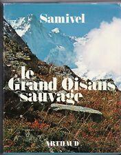 Le grand Oisans sauvage.SAMIVEL