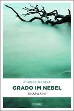 Grado im Nebel  Ein Adria Krimi  Adria Krimi  Deutsch Andrea Nagele