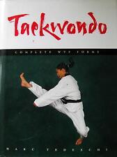 RARE TAEKWONDO BOOK COMPLETE WTF FORMS MARC TEDESCHI KARATE KUNG FU MARTIAL ARTS