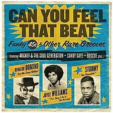 Can You Feel That Beat: Funk 45s and Other Rare Grooves [Digipak] by Various...