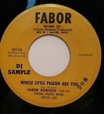 45 RPM FABOR ROBISON,STOP THE CLOCK ROCK/WHOSE LITTLE PIGEON, FABOR PROMO 4010