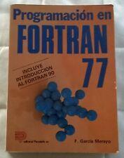 F. Garcia Merayo - Programacion en Fortran 77 Introduccion Fortran 90 Paraninfo