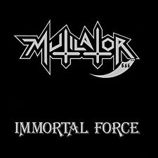 Immortal Force - Mutilator (2016, CD NEUF)