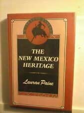 The New Mexico Heritage by Lauran Paine 1987 Hardcover Good Condition