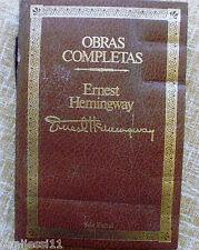 Obras completas/ Ernest Hemingway/ Seix Barral/ 1986/ Summa Literaria/ Barcelona