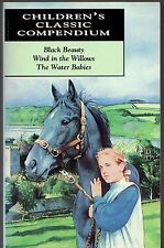 CHILDREN'S CLASSIC COMPENDIUM: BLACK BEAUTY, WIND IN THE WILLOWS & WATER BABIES