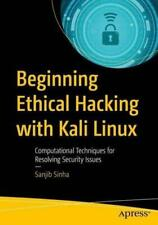 Beginning Ethical Hacking With Kali Linux by Sanjib Sinha (author)