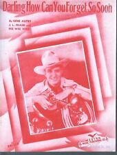 Darling How Can You Forget So Soon 1939 Gene Autry Sheet Music