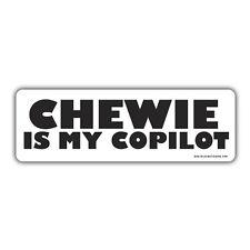 Chewie is my co pilot bumper sticker 150 x 50mm star wars