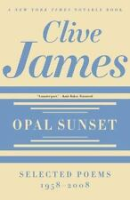 Opal Sunset: Selected Poems, 1958-2008 (Paperback or Softback)