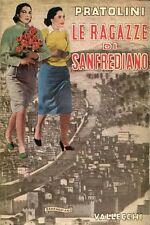 PRATOLINI Vasco. Le ragazze di Sanfrediano. Vallecchi 1953
