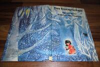 Heinz Kahlau+Erdmut Oelschlaeger - das EISZAPFENHERZ / Kinderbuchverlag DDR 1980