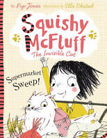 Squishy McFluff: Supermarket Sweep! (Squishy McF, Jones, Pip, New