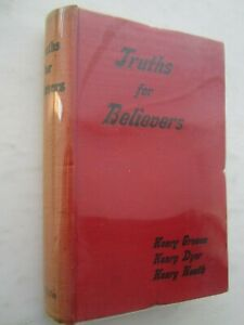 Truths for Believers - Expositions and Meditations on Scripture Subjects
