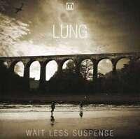 Lung - Won'T Meno Di Suspense Nuovo CD