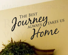 Wall Art Decal Sticker Quote Vinyl Large Best Journeys Take Us Home Family H19