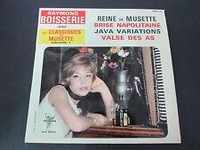 """RAYMOND BOISSERIE joue LES CLASSIQUES DU MUSETTE VOLUME 1   EP 45T 7""""   TRIANON"""