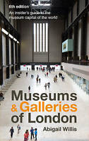 Museums and Galleries by Abigail Willis | Paperback Book | 9781902910550 | NEW