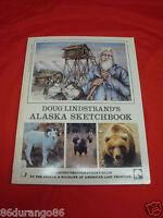 Alaska Sketchbook by Doug Lindstrand (1995, Paperback) FIRST US EDITION SIGNED?