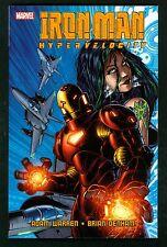 Iron Man ~ Hypervelocity ~ Trade Paperback 1st Print ~ 2007 Marvel