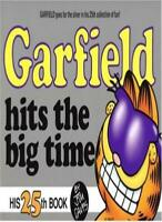 Garfield Hits the Big Time 25 (Garfield (Numbered Paperback)) By Jim Davis