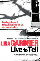 Live to Tell, Gardner, Lisa, Very Good Book