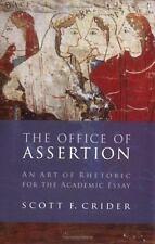 Office Of Assertion: An Art Of Rhetoric For Academic Essay
