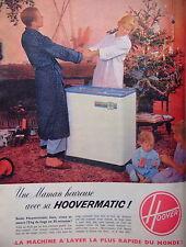 PUBLICITÉ 1960 HOOVERMATIC LA MACHINE A LAVER LA PLUS RAPIDE DU MONDE