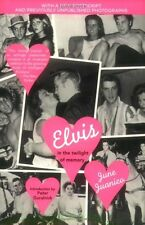 NEW BOOK Elvis in the Twilight of Memory - June Juanico