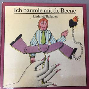 ICH BAUMLE MIT DE BEENE: Lieder & Balladen (Buch + EP / NM)