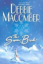 The Snow Bride by Debbie Macomber (2003, Hardcover)