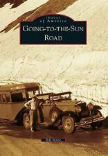 Going-To-The-Sun Road by Bill Yenne (Paperback / softback, 2013)