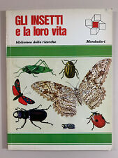 Gli insetti e la loro vita di Lobsenz Biblioteca delle ricerche Mondadori 1967