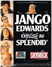 Publicité Advertising 1988 Spectacle Jango Edwards au Splendid