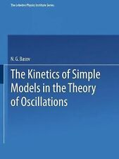 The Lebedev Physics Institute: The Kinetics of Simple Models in the Theory of...