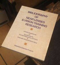Bibliography of Near Lenses & Vision Training Research 1998 Optometric Extension