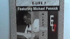 E-Life 7 featuring Michael Pennick - Mixed Up