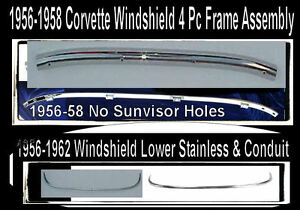 Corvette 1956 1957 1958  Windshield Upper Lower Stainless Retainers 4 Pc Set