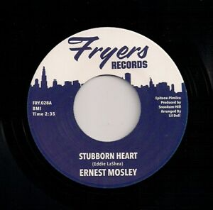 NORTHERN SOUL 7 ERNEST MOSLEY - STUBBORN HEART / KEEP ON LOVING ME - FRYERS - RE