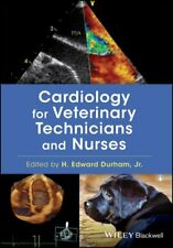 Cardiology for Veterinary Technicians and Nurses, Paperback by Durham, H. Edw...