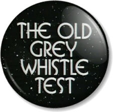 The Old Grey Whistle Test 25mm Pin Button Badge TV 1970s 1980s Music Show OGWT 2