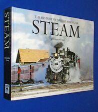 History of North American Steam Engine Trains  Train Hardcover Chris Chant